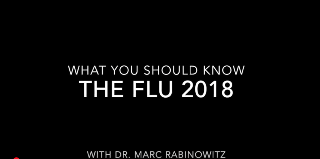 The Flu with Dr. Marc Rabinowitz