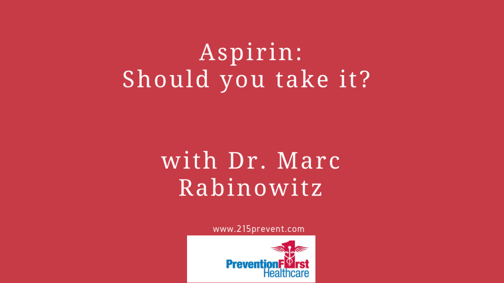 should you take aspirin?