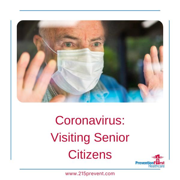 Coronavirus: Visiting Senior Citizens