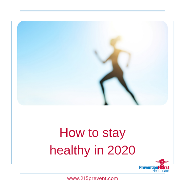 How to Stay healthy in 2020